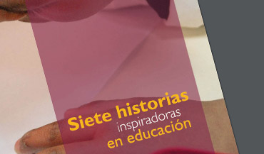 Siete historias inspiradoras en educación