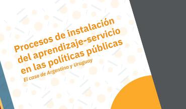 Procesos de instalación del aprendizaje-servicio en las políticas públicas. El caso de Argentina y Uruguay