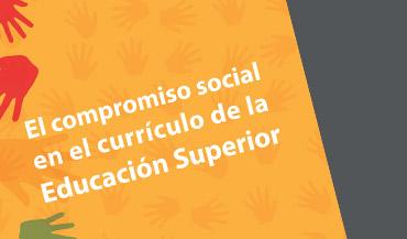 El compromiso social en el currículo de la Educación Superior