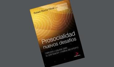 Prosocialidad: Nuevos desafíos