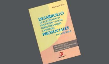 Desarrollo de la inteligencia emocional y social para los valores y actitudes prosociales