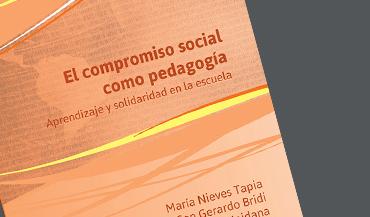 El Compromiso social como pedagogía